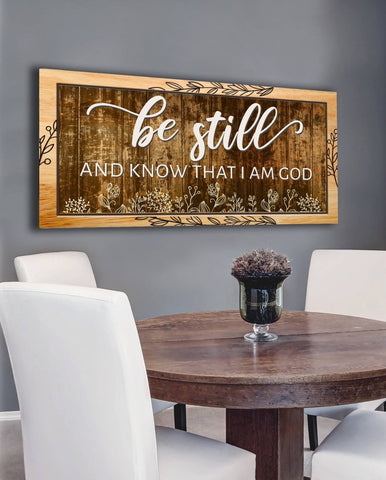 Image of Be Still & Know I am God - Christian Signs for Home