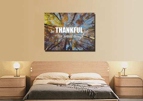 Be Thankful for the small things Wall Art Canvas Print
