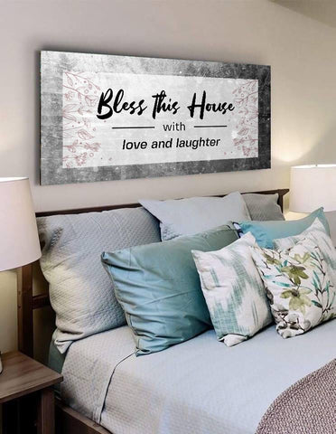 Bless this House with Love & Laughter - Christian Signs for Home