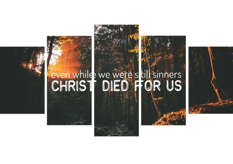 Even while we were still sinners Christ died for us Wall Art Canvas Print