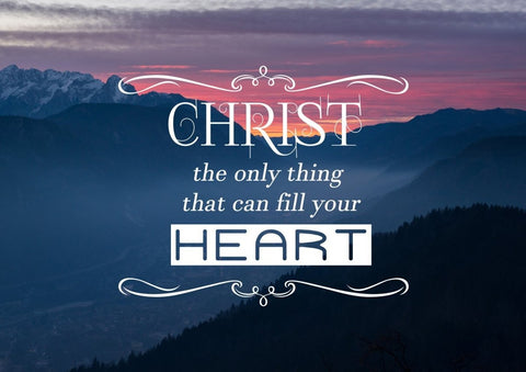 Christ the Only Thing that can Fill your Heart Wall Art Canvas Print