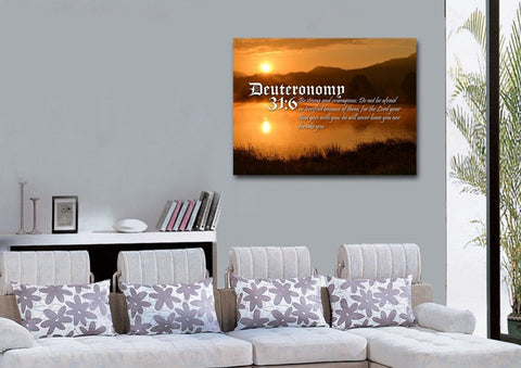 Deuteronomy 31:6 Be Strong and Courageous, Do not be Afraid or Terrified because of them Bible Verse Canvas Wall Art