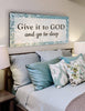 Image of Give it to God & Go to Sleep - Christian Signs for Home