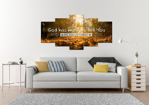 God has much to tell you Are you Listening Wall Art Canvas Print
