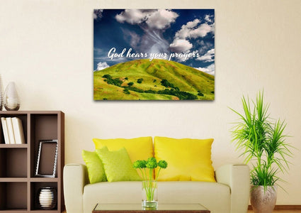 God hears your Prayers Wall Art Canvas Print