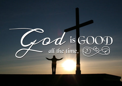 Image of God is Good All the Time Christian Quotes Wall Art Canvas