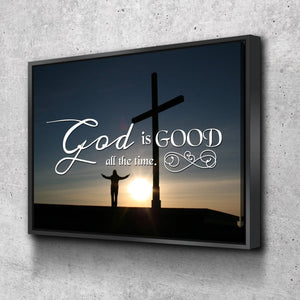 God is Good All the Time Christian Quotes Wall Art Canvas