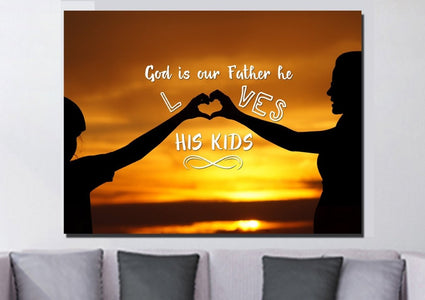 God is our Father He Loves His Kids Wall Art Canvas Print