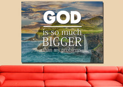 God is so much bigger than my problems Christian Quotes Wall Art Canvas