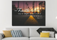 Hebrew 11:1 Now Faith is Being Sure of What we Hope For Wall Art Canvas Print