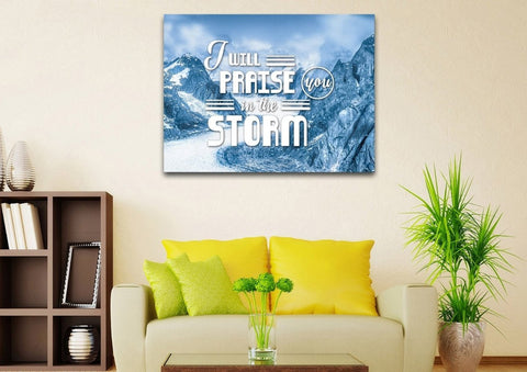 Image of I will Praise you in the Storm Christian Quotes Wall Art Canvas