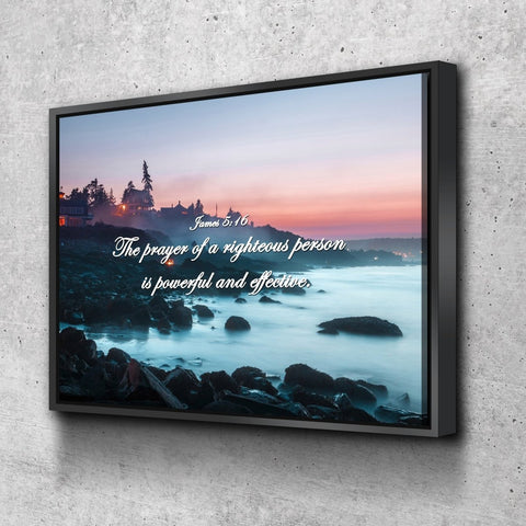 Image of James 5:16 'The Prayer of a Righteous Person is Powerful' Bible Verse Wall Art Canvas