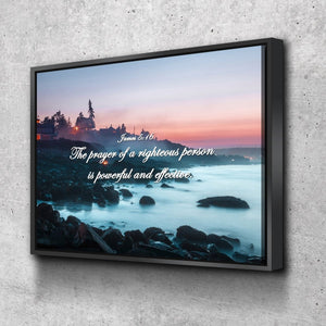 James 5:16 'The Prayer of a Righteous Person is Powerful' Bible Verse Wall Art Canvas