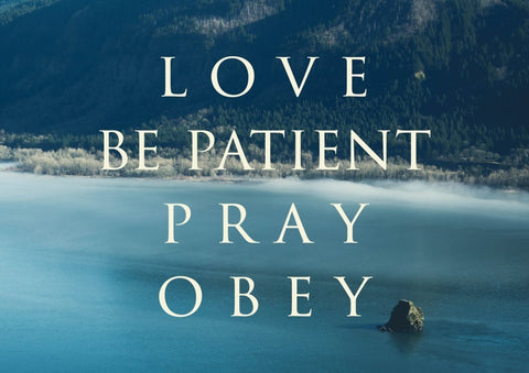 Image of Love Be Patient Pray Obey Canvas Wall Art Print