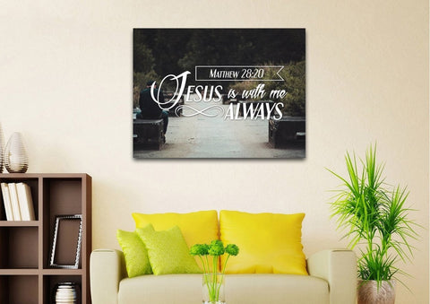 Matthew 28:20 Jesus is with me Always Canvas Wall Art Print - Christian Walls