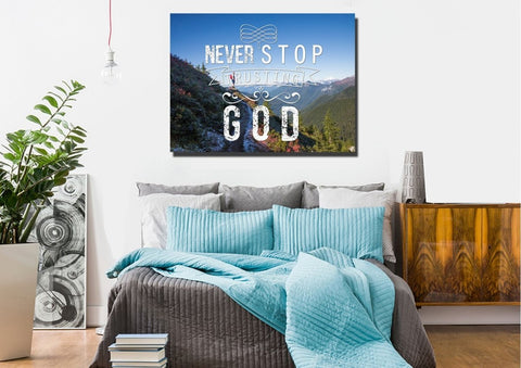 Never Stop Trusting God Christian Quotes Wall Art Canvas