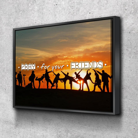 Image of Pray for your Friends Christian Quotes Wall Art Canvas