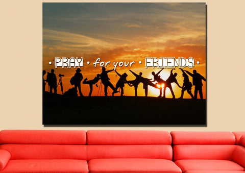 Pray for your Friends Christian Quotes Wall Art Canvas