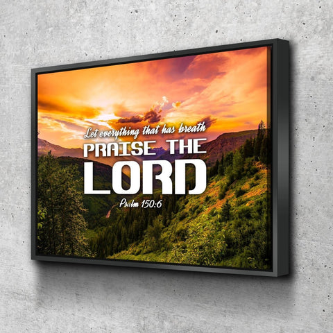 Psalm 150:6 Let Everything Praise the Lord Bible Verse Wall Art Canvas