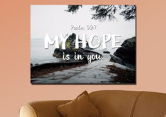 Psalm 39:7 My Hope is in You Bible Verse Wall Art Canvas