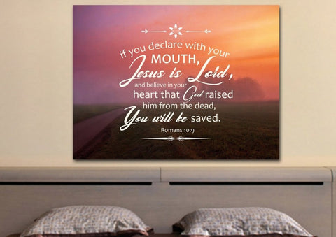"Image of Romans 10:9 If you Declare with your Mouth, ""Jesus is Lord,"" and Believe in your Heart that God raised him from the Dead, you will be Saved Bible Verse Canvas Wall Art"