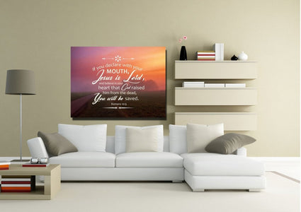 "Romans 10:9 If you Declare with your Mouth, ""Jesus is Lord,"" and Believe in your Heart that God raised him from the Dead, you will be Saved Bible Verse Canvas Wall Art"