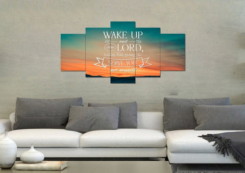 Image of Wake up & say Lord today Im going to Serve you not Myself Christian Quotes Wall Art Canvas