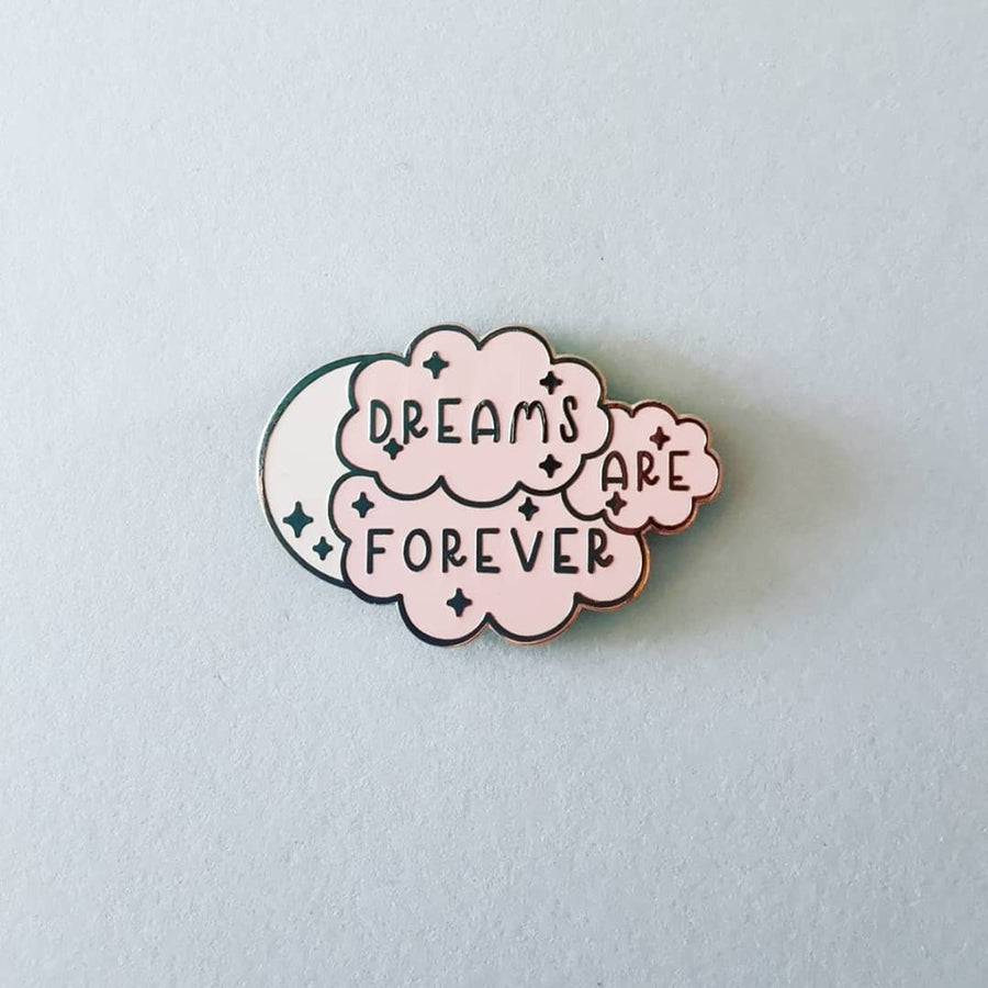 Dreams Are Forever Enamel Pin