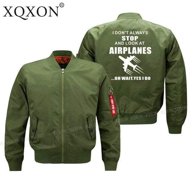 PilotX Jacket Army green thin / S (US XXS) I DON'T ALWAYS STOP AND LOOK AT AIRPLANES Jacket -US Size