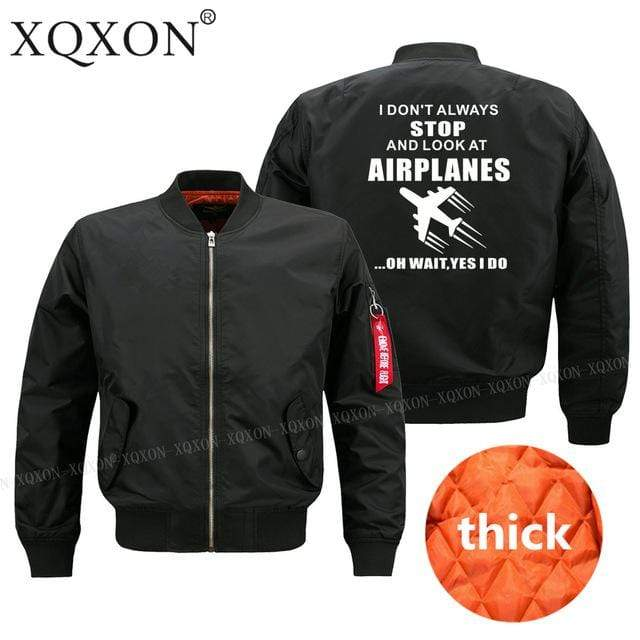 PilotX Jacket Black thick / S (US XXS) I DON'T ALWAYS STOP AND LOOK AT AIRPLANES Jacket -US Size