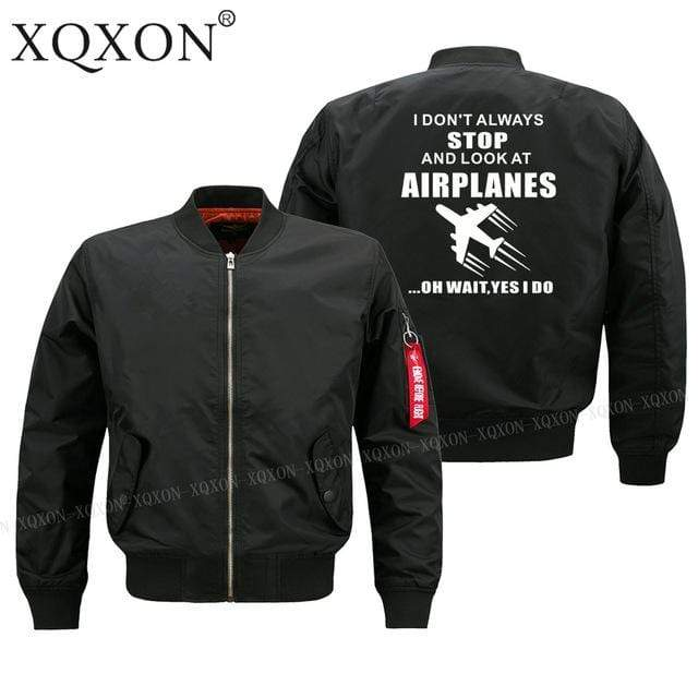 PilotX Jacket Black thin / S (US XXS) I DON'T ALWAYS STOP AND LOOK AT AIRPLANES Jacket -US Size