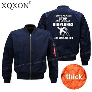 PilotX Jacket Dark blue thick / S (US XXS) I DON'T ALWAYS STOP AND LOOK AT AIRPLANES Jacket -US Size