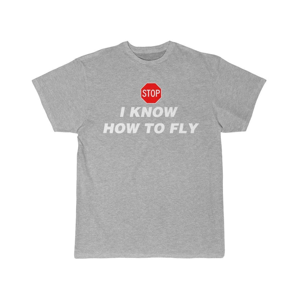 Printify T-shirt Athletic Heather / S I know how to fly