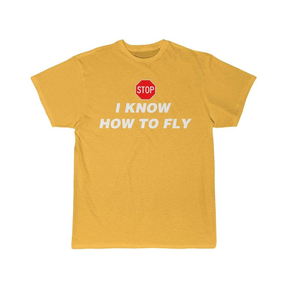 Printify T-shirt Gold / S I know how to fly