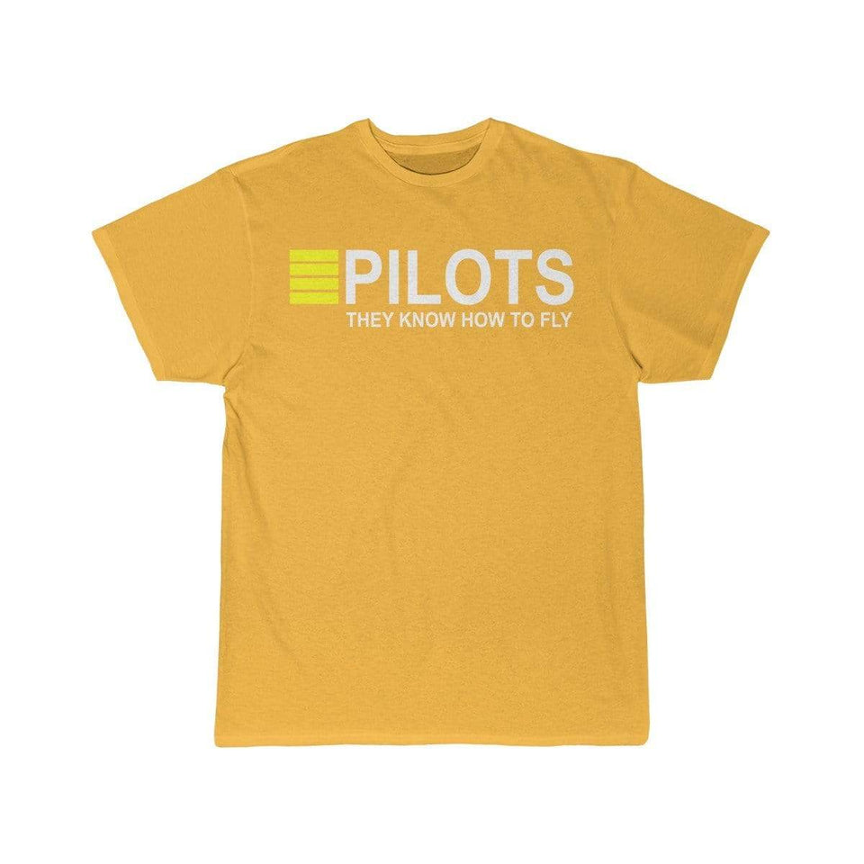 Printify T-shirt Gold / S PILOTS THEY KNOW HOW TO FLY PRINTED