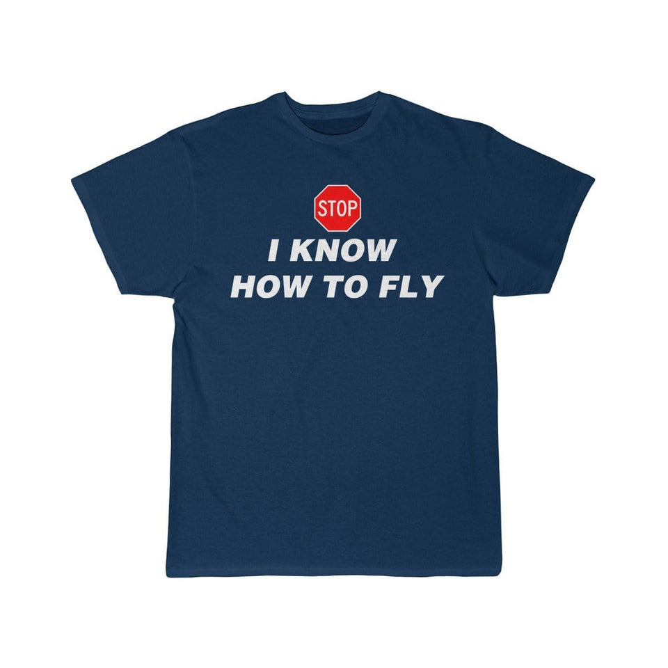Printify T-shirt Navy / L I know how to fly