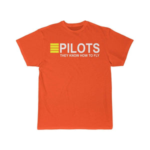 Printify T-shirt Orange / S PILOTS THEY KNOW HOW TO FLY PRINTED