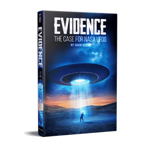 Evidence - The Case For Nasa UFOs Ebook