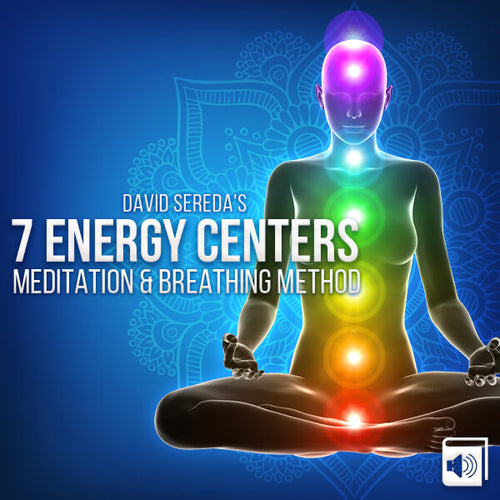 7 Chakra Energy Centers Guided Meditation and Breathing Method