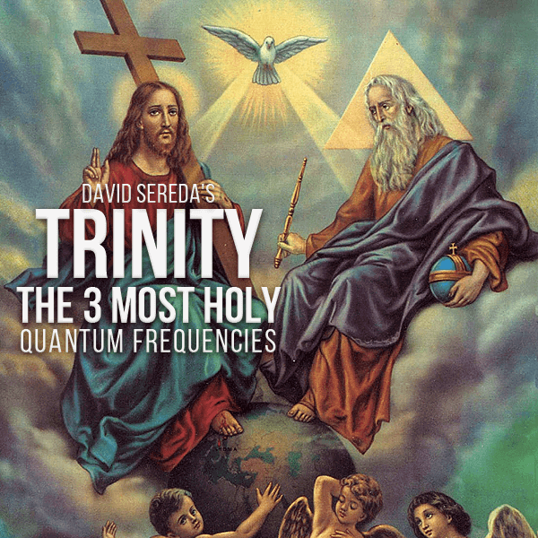 Trinity - The 3 Most Holy Frequencies Package