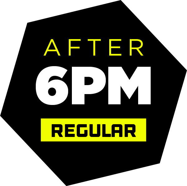 After 6PM (Regular)(6pm - 9pm)