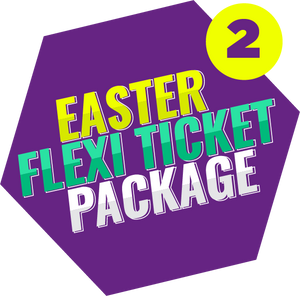 Easter Flexi Ticket Package (2 Tickets)