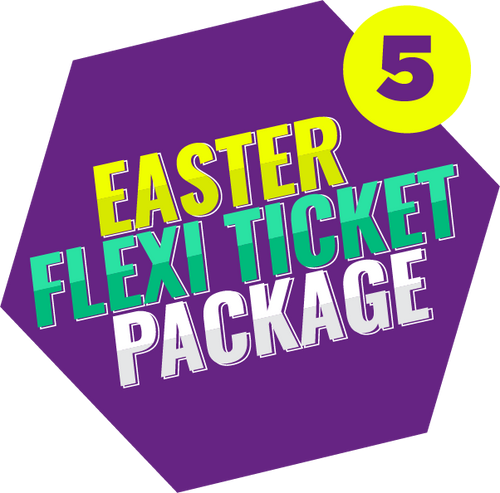 Easter Flexi Ticket Package (5 Tickets)