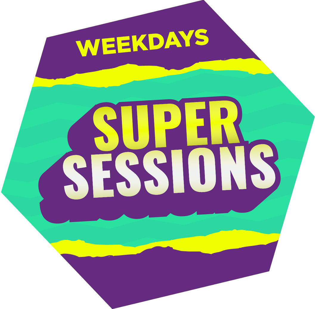 SuperSessions (Weekdays)
