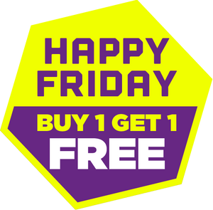Happy Friday Buy 1 Get 1 Free Offer