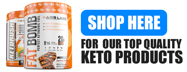 shop here for top keto products by axis labs