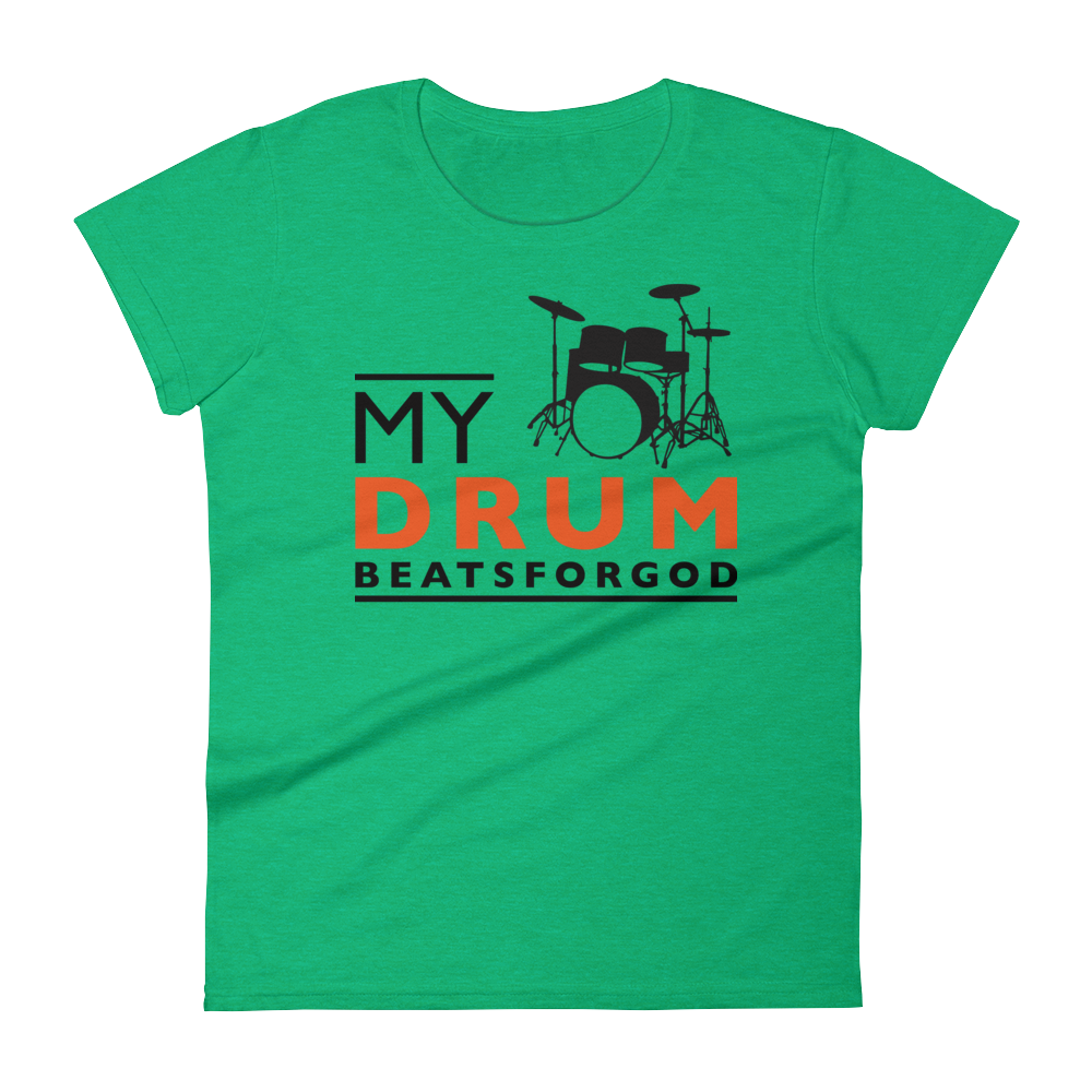 Christian Tees Green My Drum Beats Design Fitted Tee