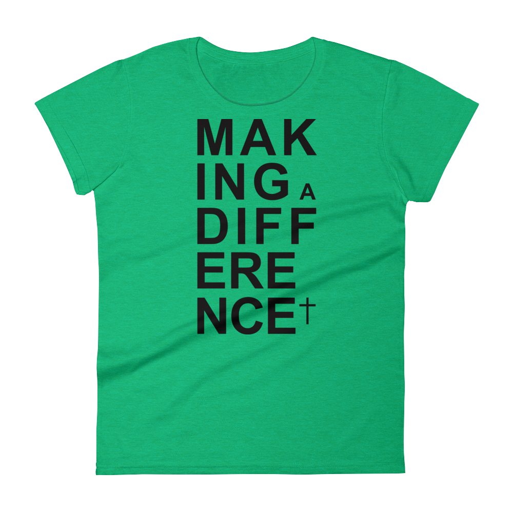 Christian Tees Green Making a Difference Design Tee