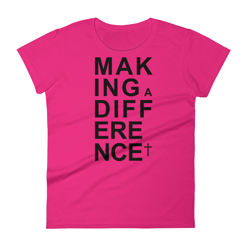 Christian Tees Candy Pink Making a Difference Design Tee