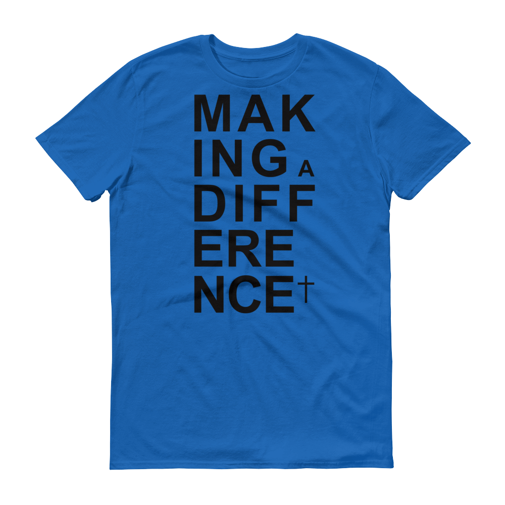 Christian Tees Royal Blue Making a Difference Design Tee